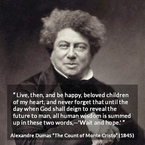"""""""Live, then, and be happy, beloved children of my heart"""